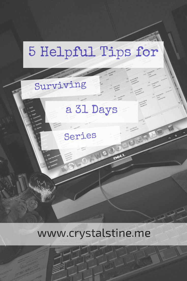 5 Tips To Survive a 31 Days Series