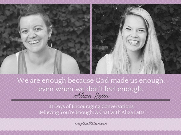 31 Days of Encouraging Conversations: Aliza Latta