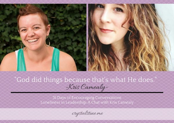 Loneliness in Leadership: A Chat with Kris Camealy