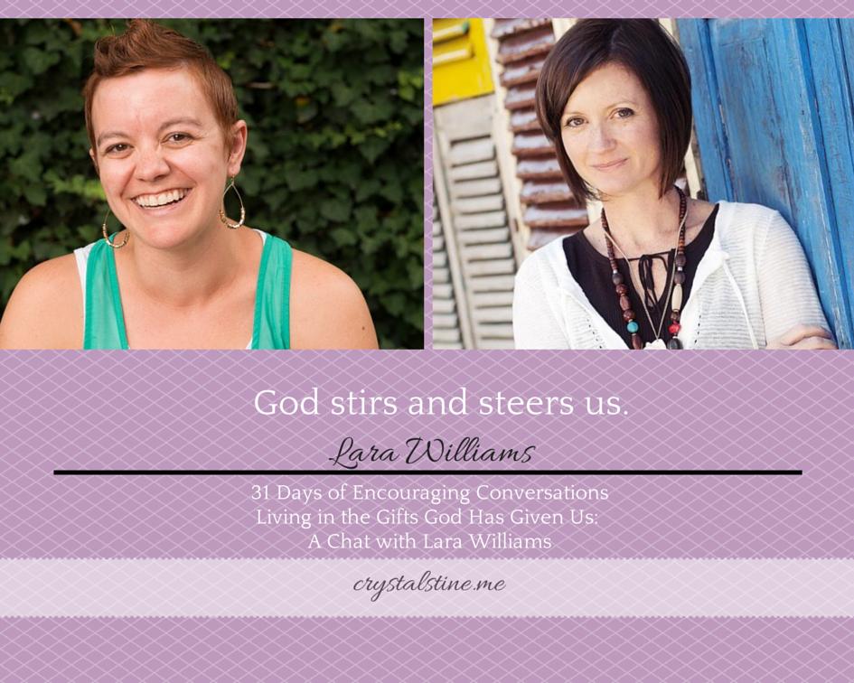 31 Days of Encouraging Conversations: Lara Williams