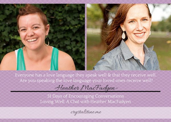 Encouraging Conversations: Heather MacFadyen
