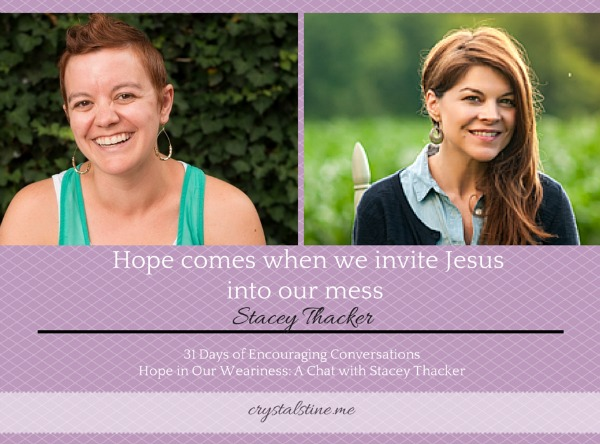 31 Days of Encouraging Conversations: Stacey Thacker