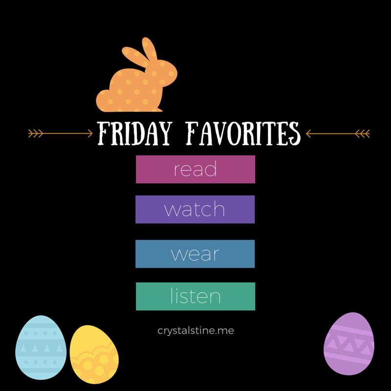 Friday Favorites (7)