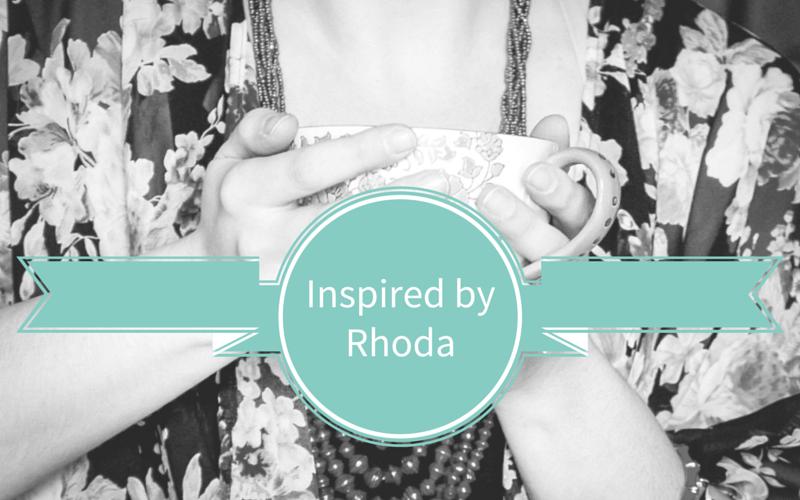 Inspired by Rhoda