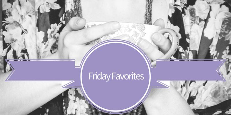 Friday Favorites (15)