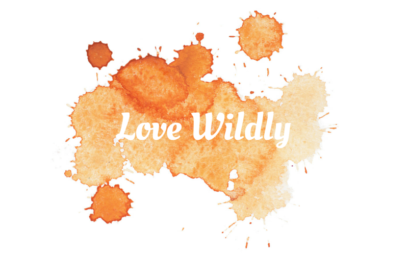 Love Wildly