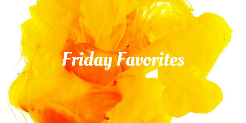 Friday Favorites (33)