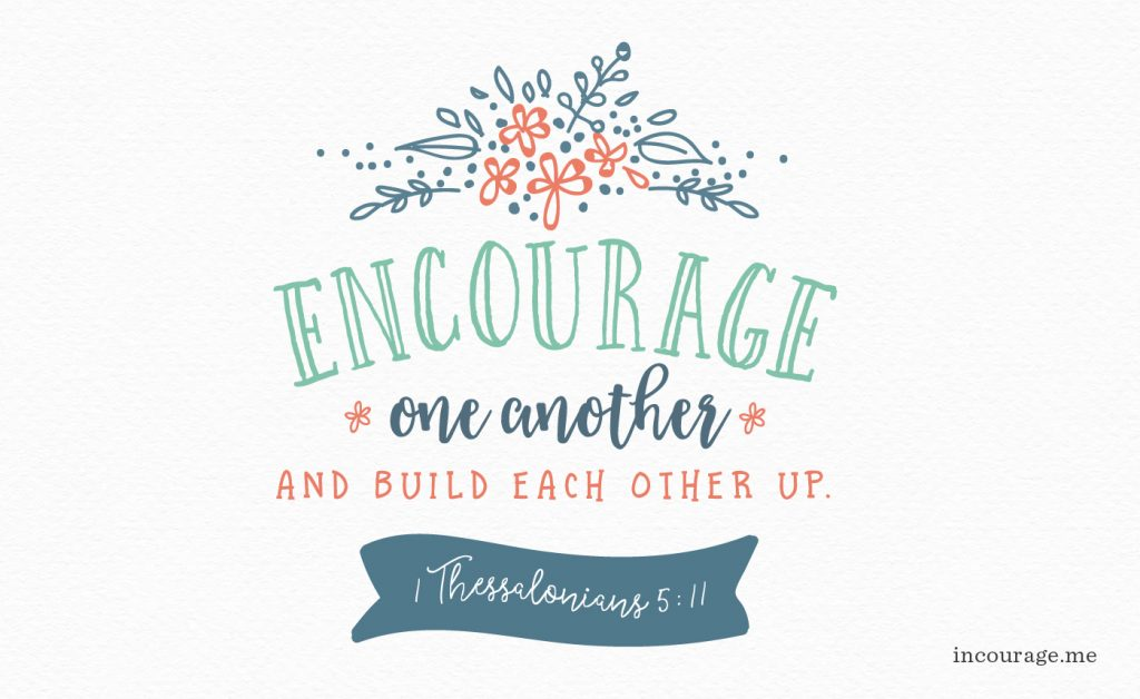 07182016_EncourageOneAnother