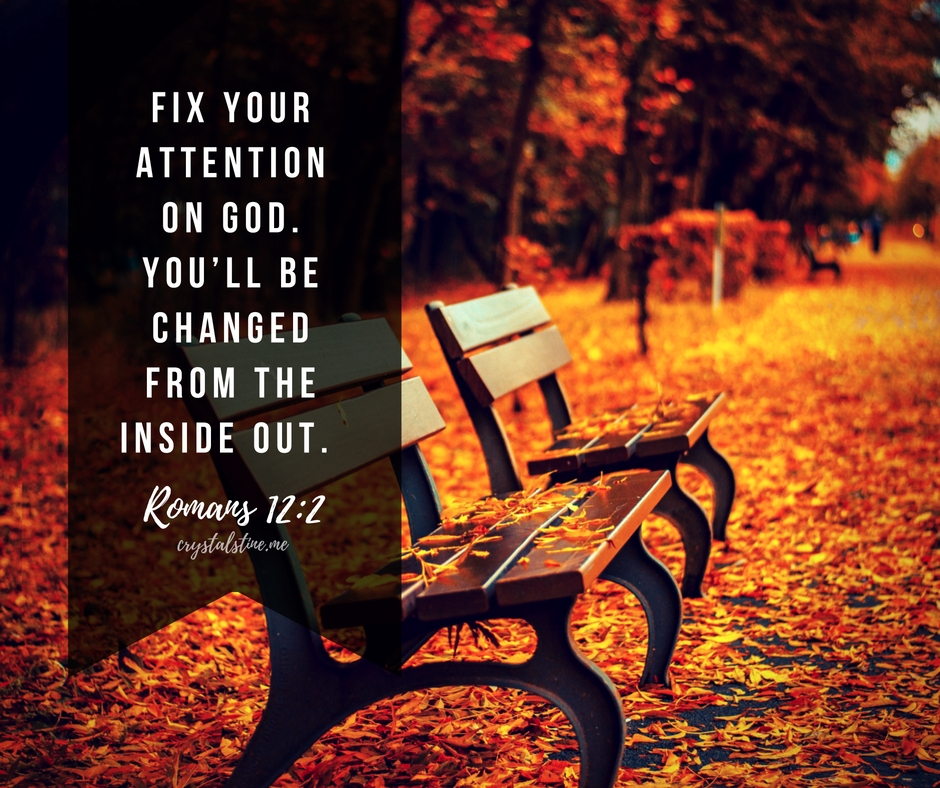 fix-your-attention-on-god-youll-be-changed-from-the-inside-out