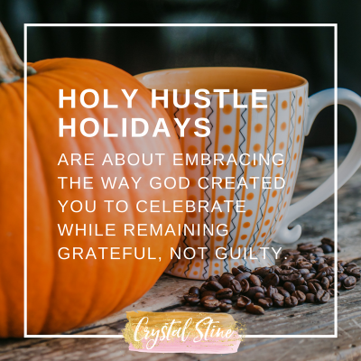 Holy Hustle Holidays: Schedule Stress