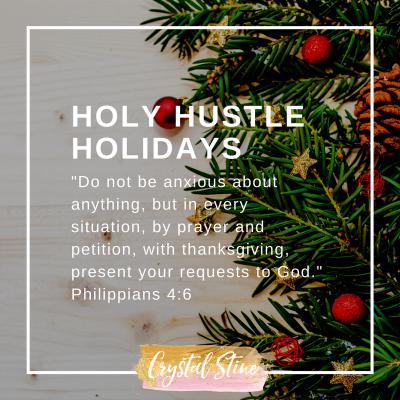 Holy Hustle Holidays: Emotional Stress