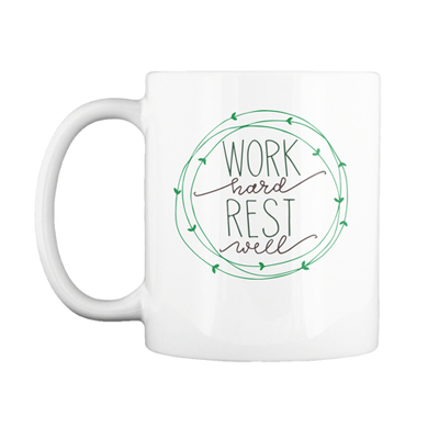 Work Hard, Rest Well Mug